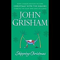 Skipping Christmas: Christmas with The Kranks (English Edition)