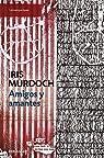 Amigos y amantes par Murdoch
