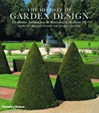 The History of Garden Design, Georges Tyssot, 0500282064