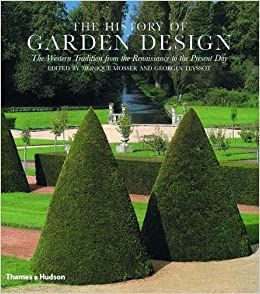 The History of Garden Design The Western Tradition from the