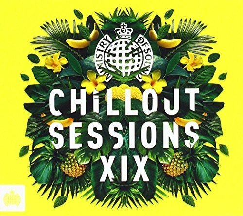 Ministry of Sound: Chillout Sessions XIX