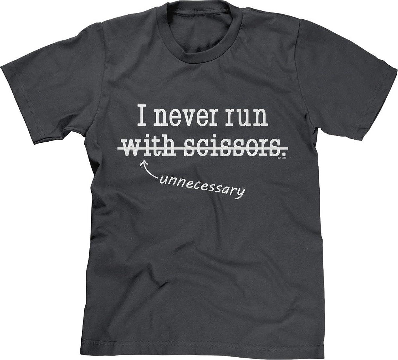 Blittzen Mens T-shirt I Never Run-With Scissors-Unnecessary