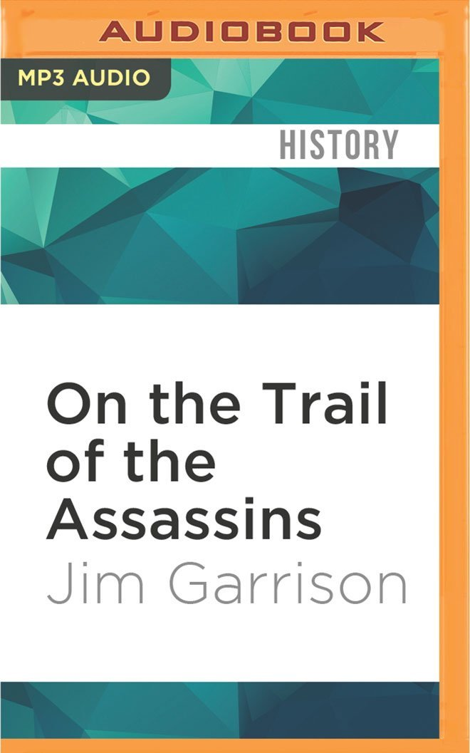 Download On the Trail of the Assassins: One Man's Quest to Solve the Murder of President Kennedy ebook