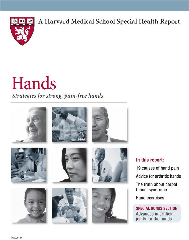 Download Harvard Medical School Hands: Strategies for strong, pain-free hands (Harvard Medical School Special Health Reports) pdf epub