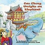Cao Chong Weighs an Elephant   Songju Ma Daemicke