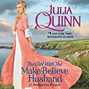 The Girl with the Make-Believe Husband: A Bridgertons Prequel | Julia Quinn