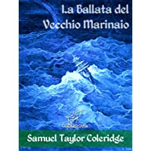 La Ballata del Vecchio Marinaio (Illustrato) (Italian Edition)