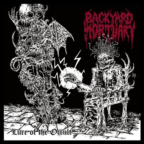 Backyard Mortuary: Lure of the Occult (Audio CD)