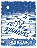 A Sky Full of Kindness, Rob Ryan, 1452112185
