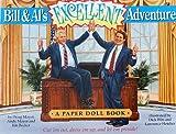 Bill & Al's Excellent Adventure: A Paper Doll Book