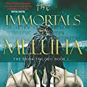 The Immortals of Meluha: The Shiva Series, Book 1 Audiobook by Amish Tripathi Narrated by Raj Ghatak