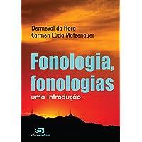 Fonologia, Fonologias: Uma Introdução