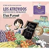 Los atrevidos. ¡Fiesta en el mercado! / The Daring. A Party at the Market (Taller de Emociones) (Spanish Edition)