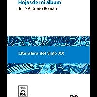 Hojas de mi álbum (Spanish Edition)