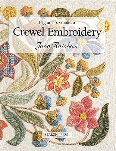 Beginner's Guide To Crewel Embroidery Beginner's Guide To Best Crewel Embroidery Patterns