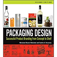 Packaging Design Packaging Design: Successful Product Branding from Concept to Shelf Successful Product Branding from Concept to Shelf