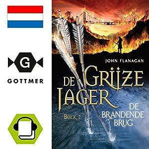 De brandende brug (De Grijze Jager 2) Audiobook