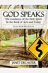God Speaks (Teacher Manual): The Guidance of the Holy Spirit in the Book of Acts and Today Paperback