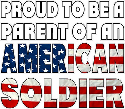 PROUD TO BE A PARENT OF AN AMERICAN SOLDIER FLAG VINYL DECAL 10.5