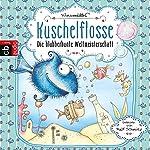 Die blubberbunte Weltmeisterschaft (Kuschelflosse 2)   Nina Müller