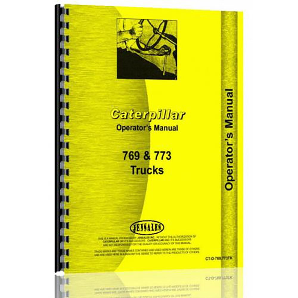 For Caterpillar 769 Equipment Operator Manual (New) (CT-O-769 773TK):  0633632738500: Amazon.com: Books