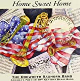 Home Sweet Home by Dodworth Saxhorn Band