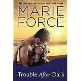 Trouble After Dark (Gansett Island Series)