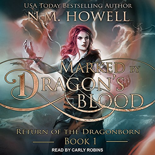 Marked by Dragon's Blood: Return of the Dragonborn, Book 1