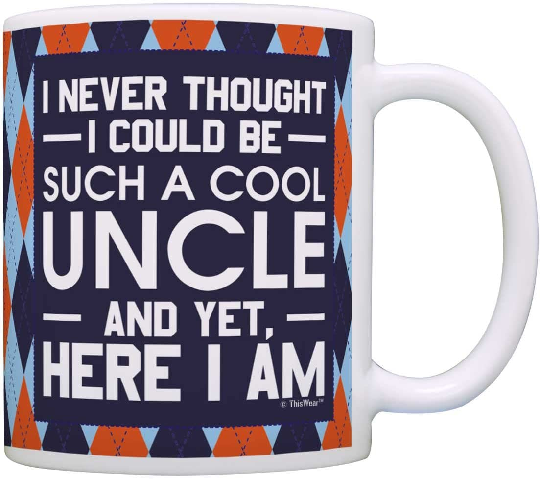 Father's Day Gift for Uncle Never Thought be Such a Cool Uncle Gift Coffee Mug Tea Cup Argyle