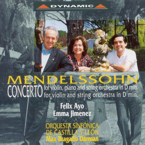 Mendelssohn, Felix: Violin Concerto in D Minor / Concerto for Violin and Piano - Felix Mendelssohn Violin Concerto