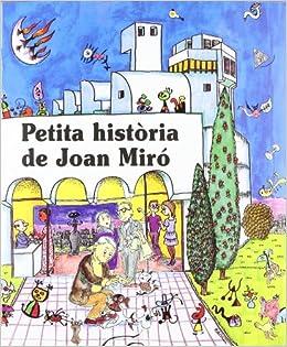 Petita història de Joan Miró (Petites Històries): Amazon.es: Duran ...
