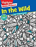 img - for In the Wild (Highlights  Super Challenge Hidden Pictures ) book / textbook / text book