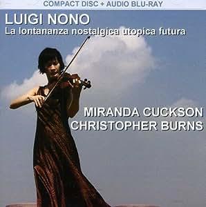 Nono: La Lontananza Nostalgica Utopica Futura (Audio CD + Audio Blu-Ray)