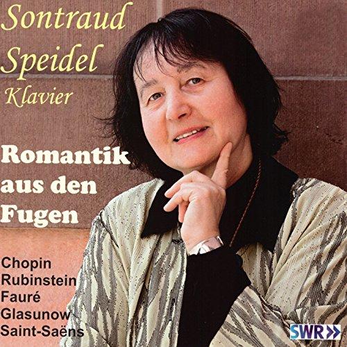 Romantik aus den Fugen (Klavierwerke von Chopin, Rubinstein, Faur, Glasunow und Saint-Sans)
