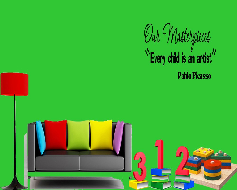 OUR Masterpieces Every Child Is Artist Wall Quote Vinyl Pablo Picasso Daycare