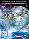 img - for The Essential Guide to Telecommunications (4th Edition) by Annabel Z. Dodd (2005-07-09) book / textbook / text book