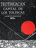 img - for Teotihuacan: capital de los toltecas (Spanish Edition) book / textbook / text book