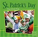 St. Patrick's Day: Day of Irish Pride (Holidays and Culture)