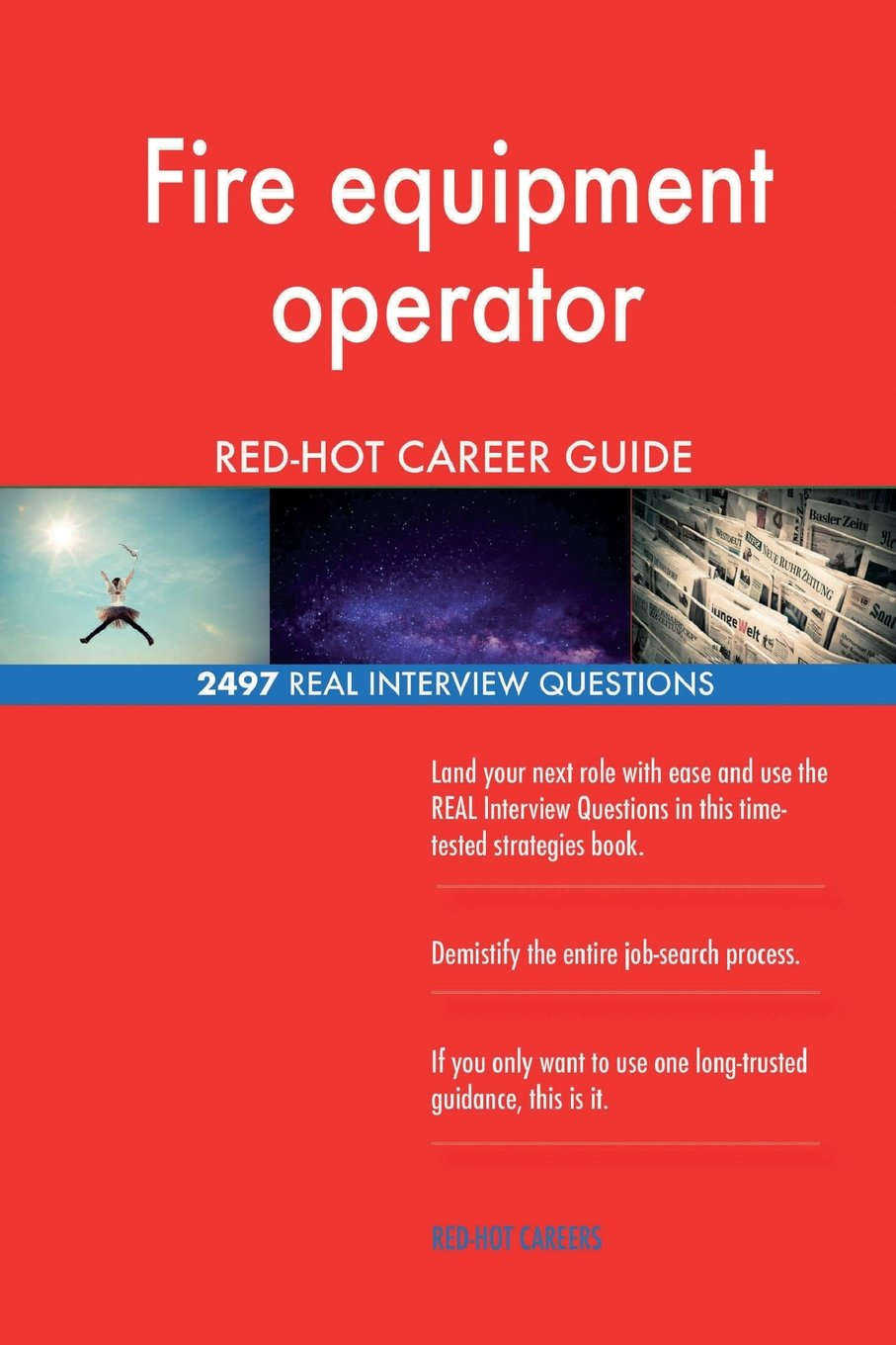 Download Fire equipment operator RED-HOT Career Guide; 2497 REAL Interview Questions pdf