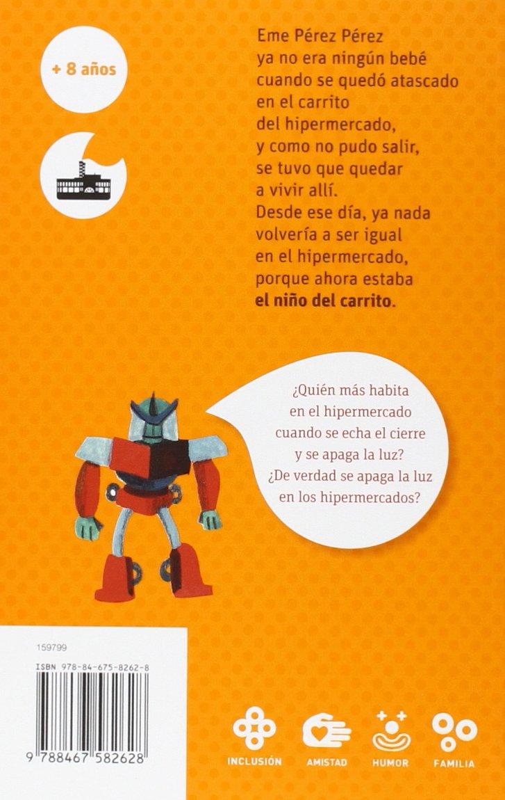 El niño del carrito (El Barco de Vapor Naranja): Amazon.es: Begoña Oro Pradera, Ana Pez (Ana Ester López Prieto): Libros