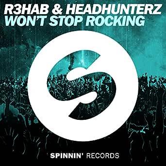 Wont Stop Rocking (Extended Mix) de R3hab & Headhunterz en Amazon ...