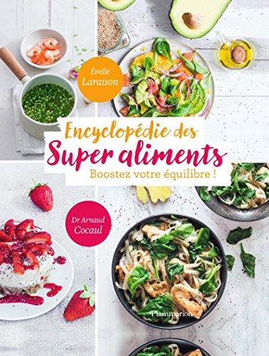 BEST Encyclopédie des Super Aliments. Boostez votre équilibre ! (CUISINE) (French Edition) EPUB