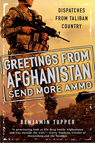 nistan, Send More Ammo: Dispatches from Taliban Country ()