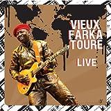 Live: Vieux Farka Toure by Vieux Farka Toure (2010-06-29)