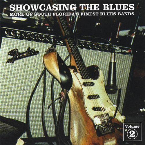 Price comparison product image Showcasing the Blues 2 by More of South Florida's Best Blues Bands (2004-11-15)