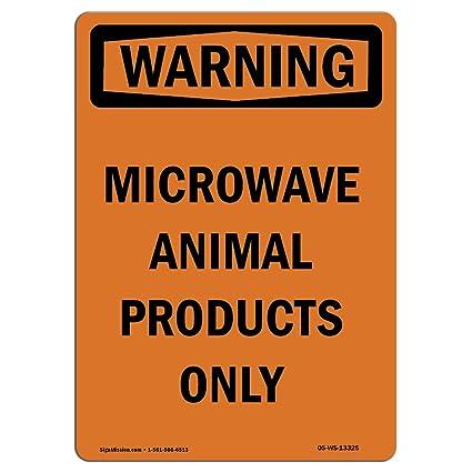 Letrero de advertencia de Osha - productos de microondas solo ...