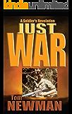 Just War: A Soldier's Revelation
