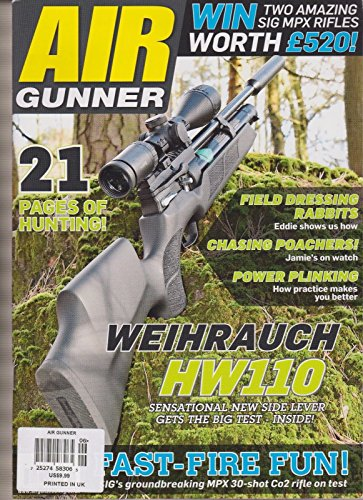 AIR GUNNER MAGAZINE #387 JUNE 2016, WEIHRAUCH HW110, SIG MPX RIFLES, NEIL PRICE.