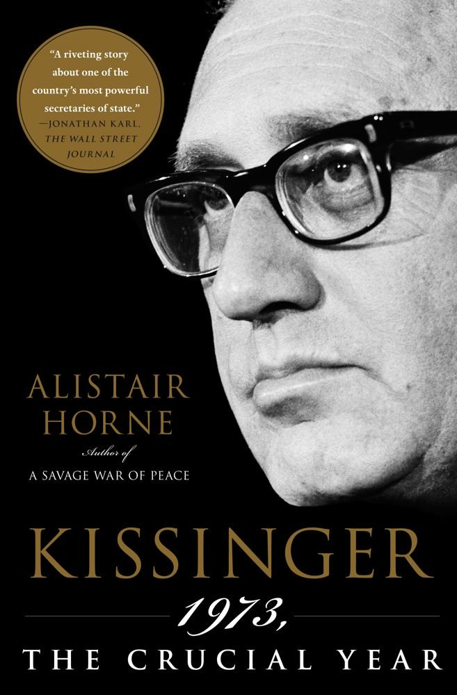 Kissinger: 1973, the Crucial Year PDF