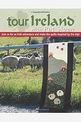 Tour Ireland With Pat Sloan  (Leisure Arts #4291) Paperback